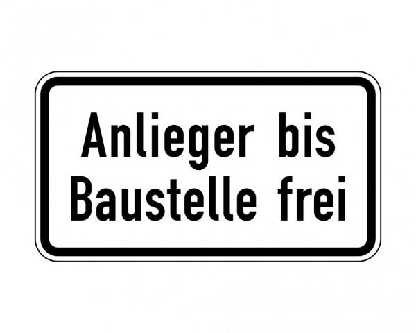 Verkehrszeichen - Anlieger bis Baustelle frei Nr. 1028-32